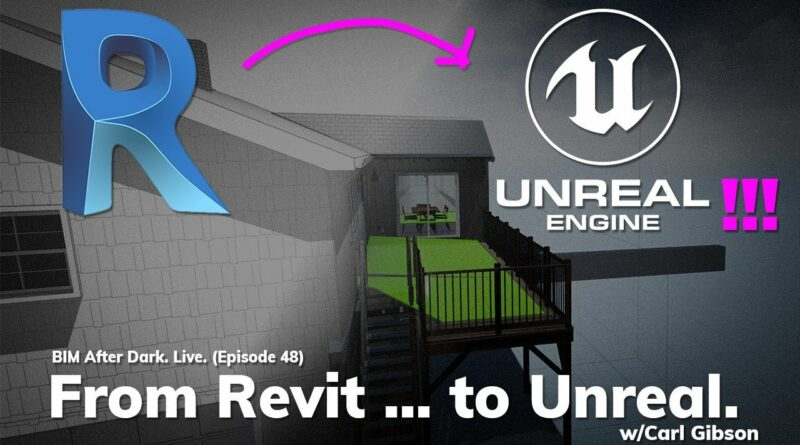 From Revit to Unreal Engine - Step by Step