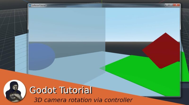 3D camera rotation via controller in 1st person games (Godot Tutorial)