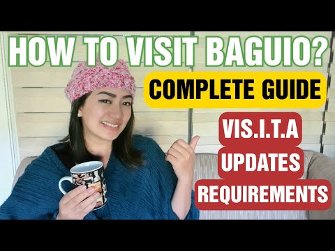 HOW TO ENTER and VISIT BAGUIO? COMPLETE TRAVEL GUIDE AND REQUIREMENTS  I VISITA SYSTEM DEMO