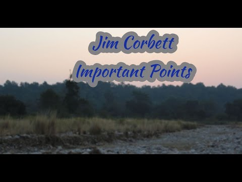 Jim Corbett । Travel Guide। Important Points । Travel with Ankita