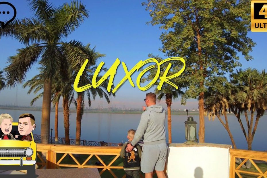 Luxor East Bank [Travel Guide]