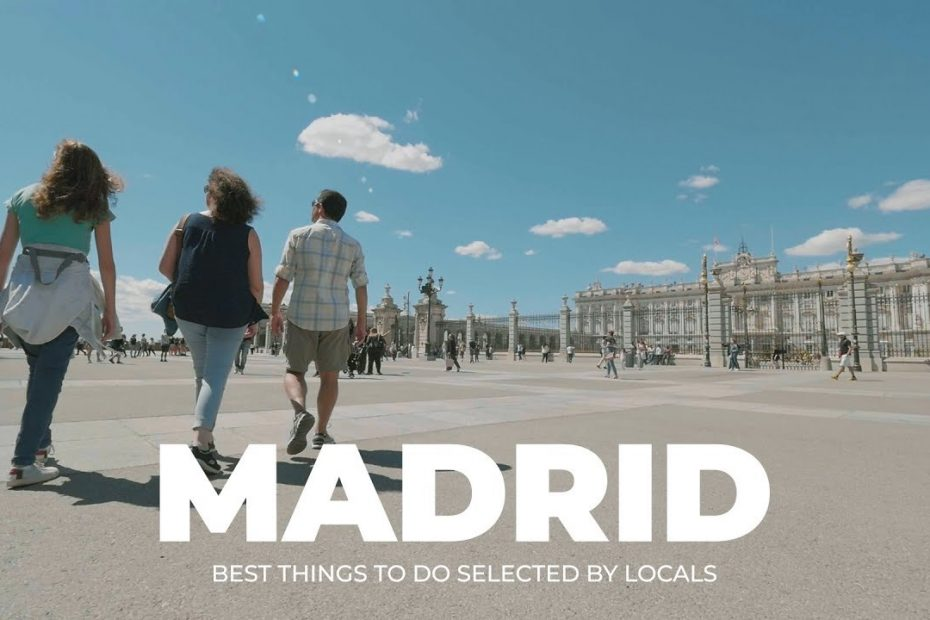 Madrid Travel Guide - Top Places to Visit, by Locals