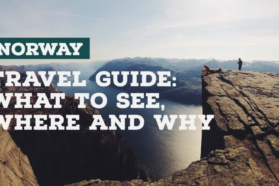 Norway Travel Guide  What To See, Where And Why