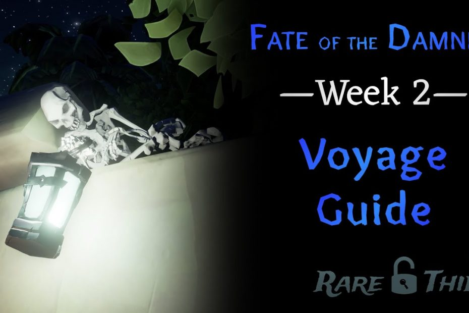 Sea of Thieves: Fate of the Damned Week 2 Voyage Guide
