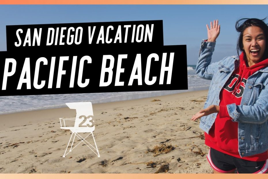 What To Do In Pacific Beach, San Diego | A Local's Travel Guide