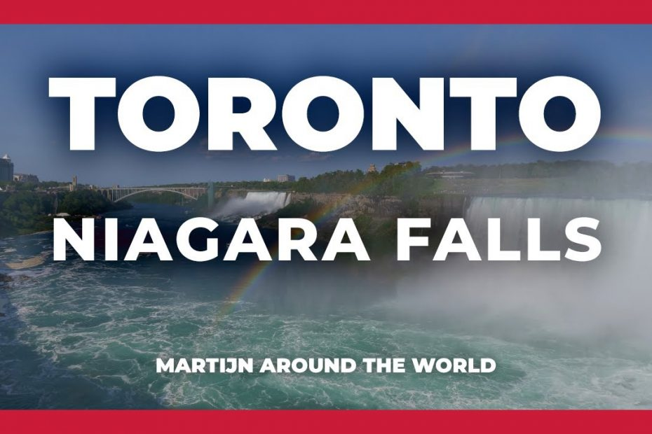 Niagara Falls Travel Guide | How to get there - Best viewing point | Toronto Travel