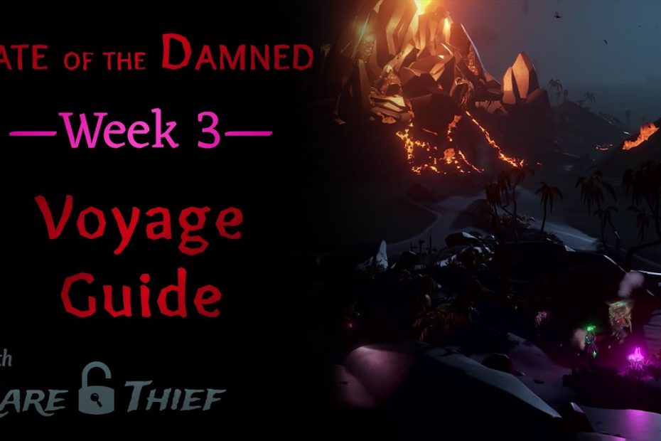 Sea of Thieves: Fate of the Damned Week 3 Voyage Guide