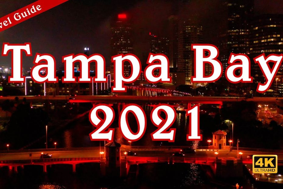 Tampa Bay 2021 - Travel Guide