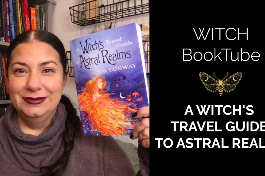 WITCH Booktube Review: A Witch's Travel Guide to Astral Realms