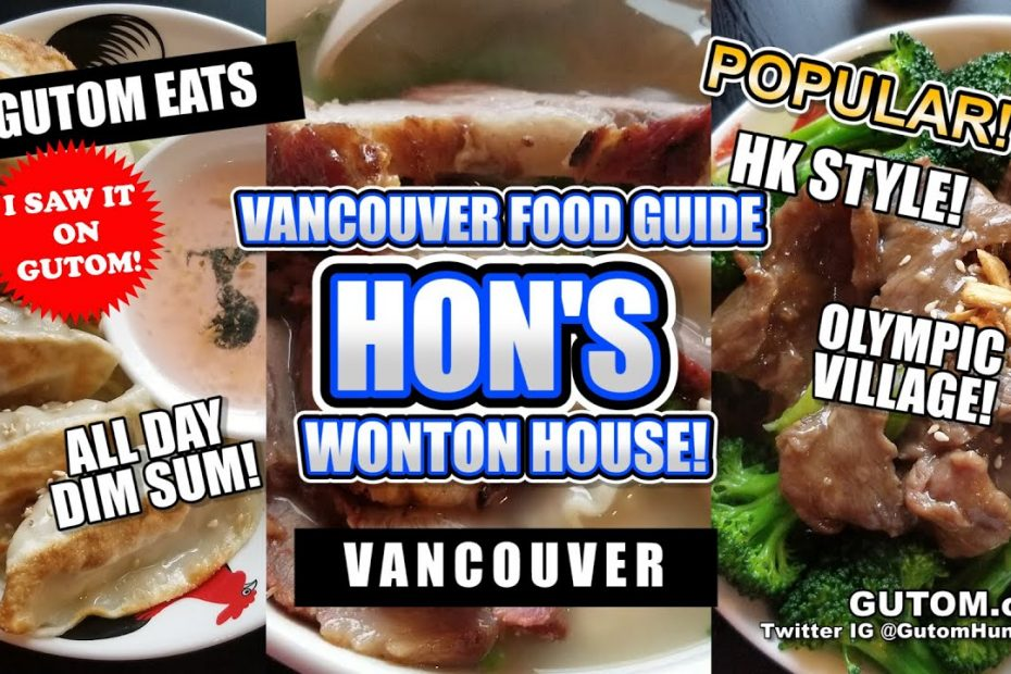 HONS WONTON HOUSE OLYMPIC VILLAGE MODERN CHINESE | VANCOUVER FOOD AND TRAVEL GUIDE - GUTOM.CA