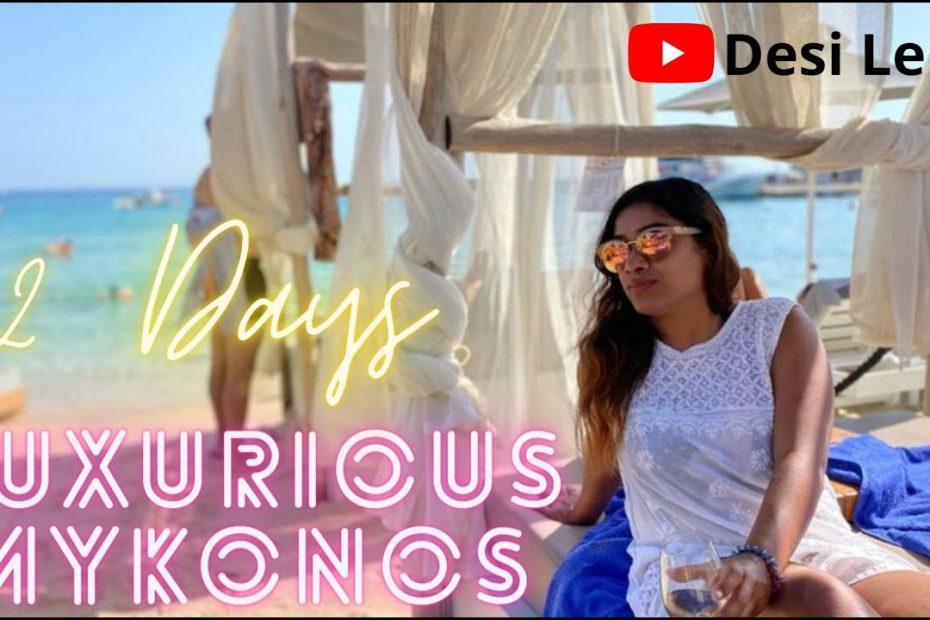 Mykonos - Greece   Best Party Island   Ultimate Travel Guide - 2 Days   Top Attractions