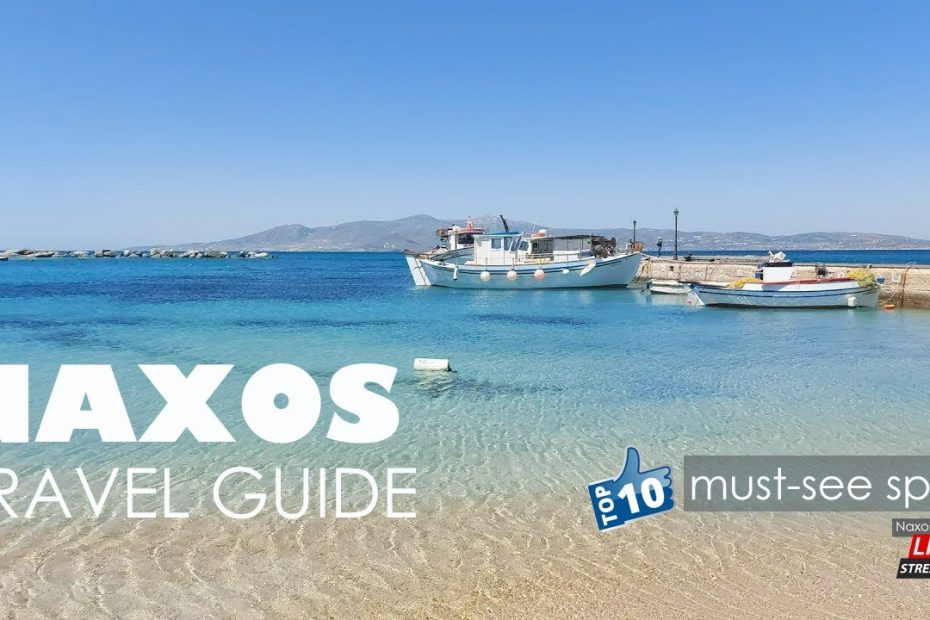 Naxos Travel Guide (Nάξος)  - Top 10 must-see spots on Naxos Greece - Naxos Beaches
