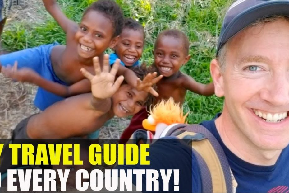Phil's TRAVEL GUIDE to EVERY COUNTRY in the WORLD!!
