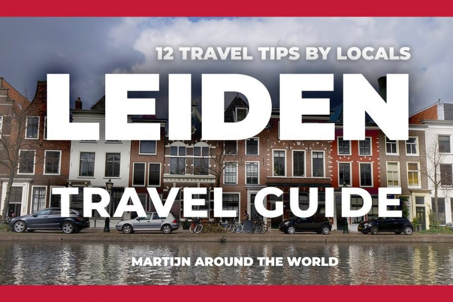 12 Travel Tips about Leiden | LEIDEN TRAVEL GUIDE, in 8 minutes!