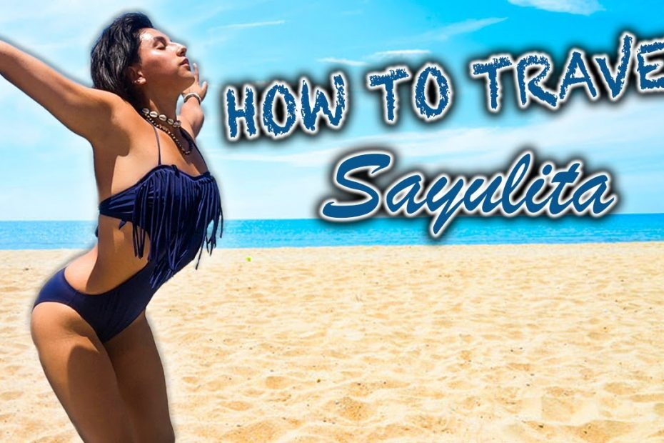 MEXICO TRAVEL GUIDE | SAYULITA: the HIPPIE SURF town