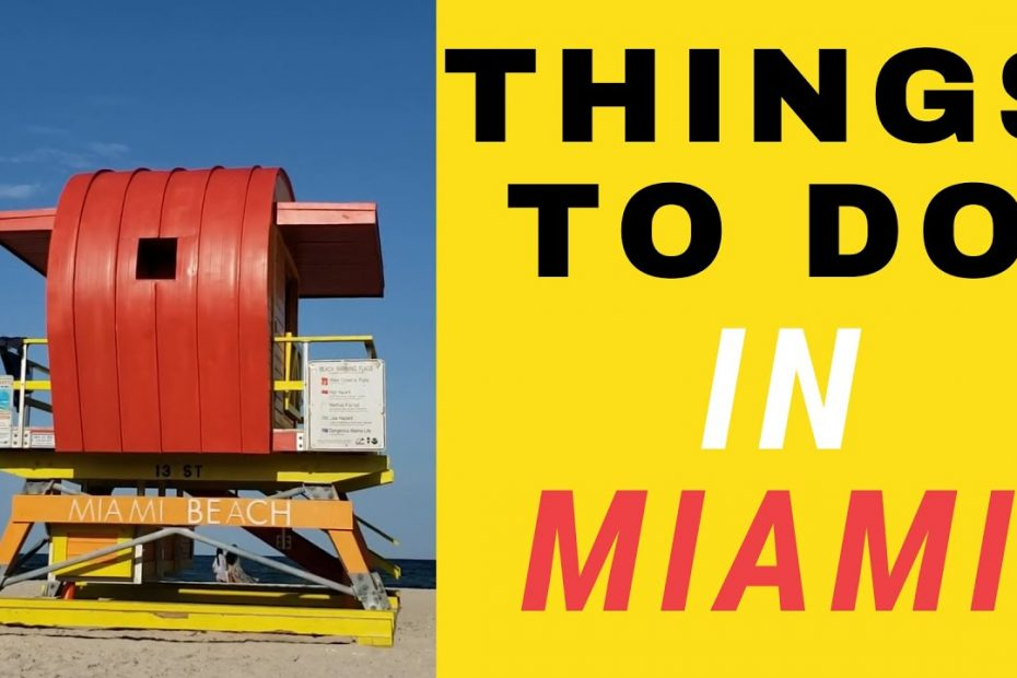 Things To Do In Miami Florida 2021 |Travel guide 2021