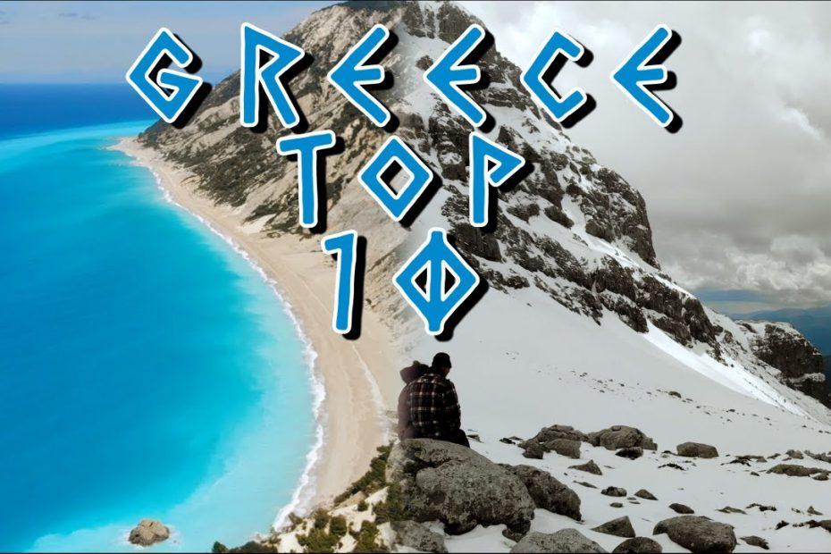 Greece Top 10 | Must See Places in Greece | Travel Guide