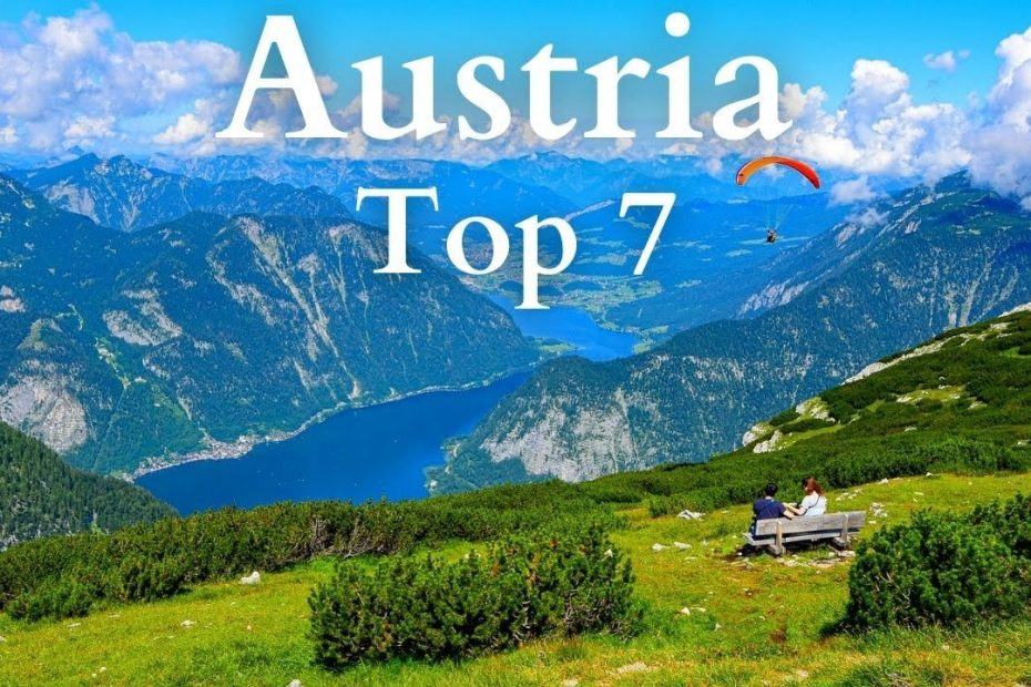 7 Best Places to Visit in Austria - Travel Guide