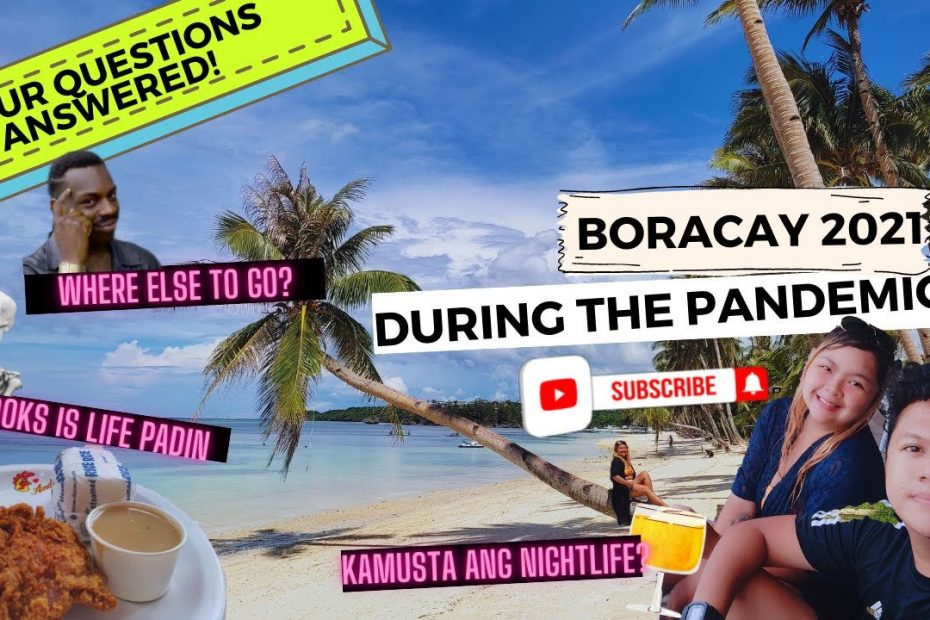 Boracay 2021 during the Pandemic   Latest travel guide Boracay