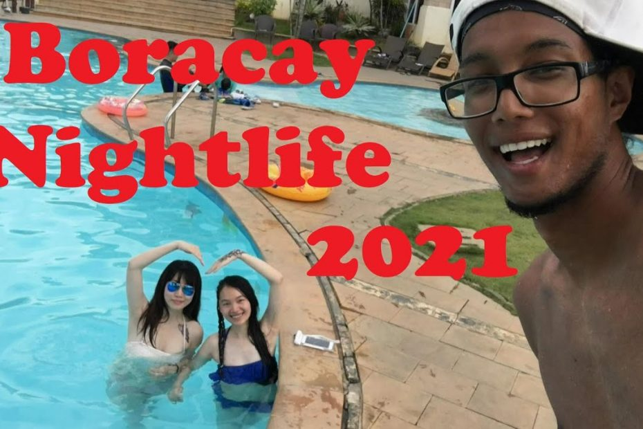 Boracay Nightlife 2021 | Ultimate Philippines Travel Guide