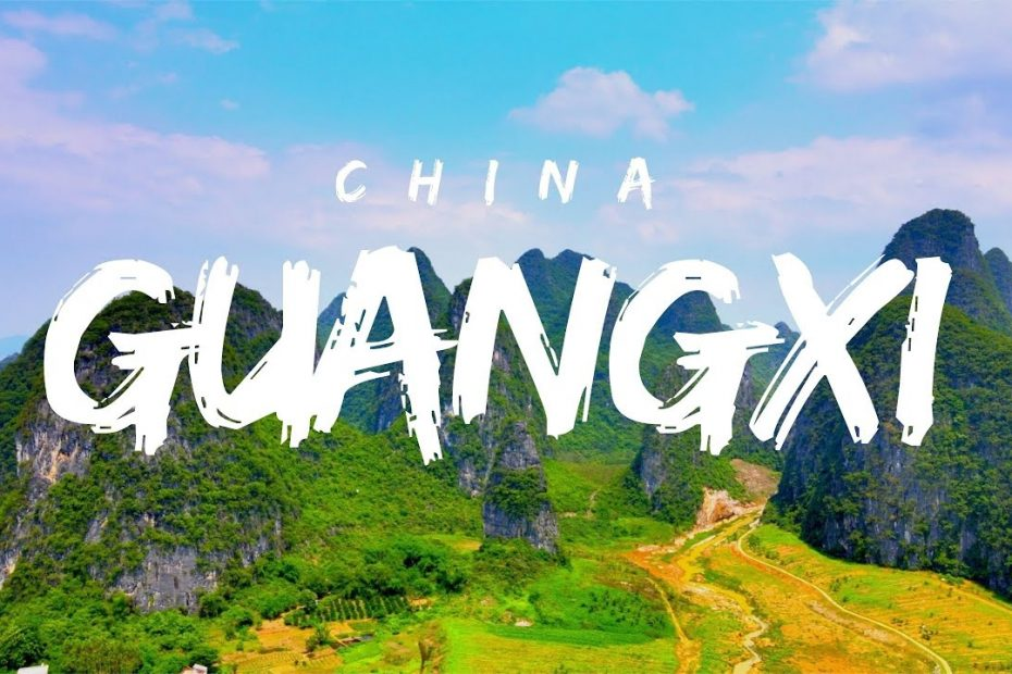 GuangXi   You Have To Visit   China Travel Guide