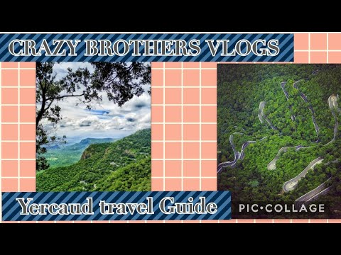 Travel Guide for Yercaud   travel guide ep -05  #CRAZYBROTHERSVLOGS