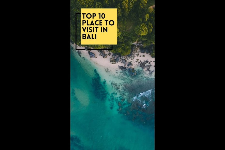 10 Best Places To Visit In Bali - Quick Travel Guide #shorts