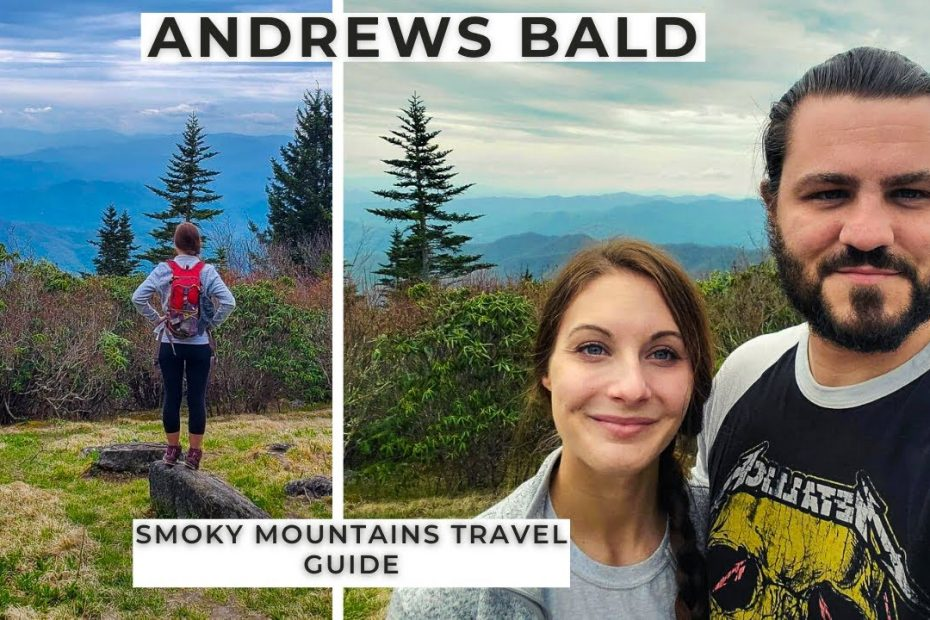 Andrews Bald   Great Smoky Mountains Travel Guide   Best Views In North Carolina