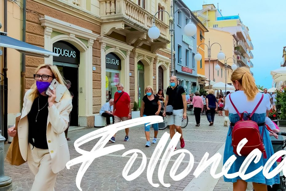 COOL FOLLONICA. Italy - 4k Walking Tour around the City - Travel Guide. trends, moda #Italy