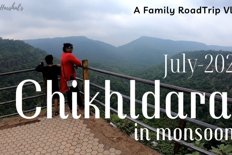 Chikhldara in Monsoon   Travel Guide   Vlog   July 2021   Family Road Trip   Always Harshal