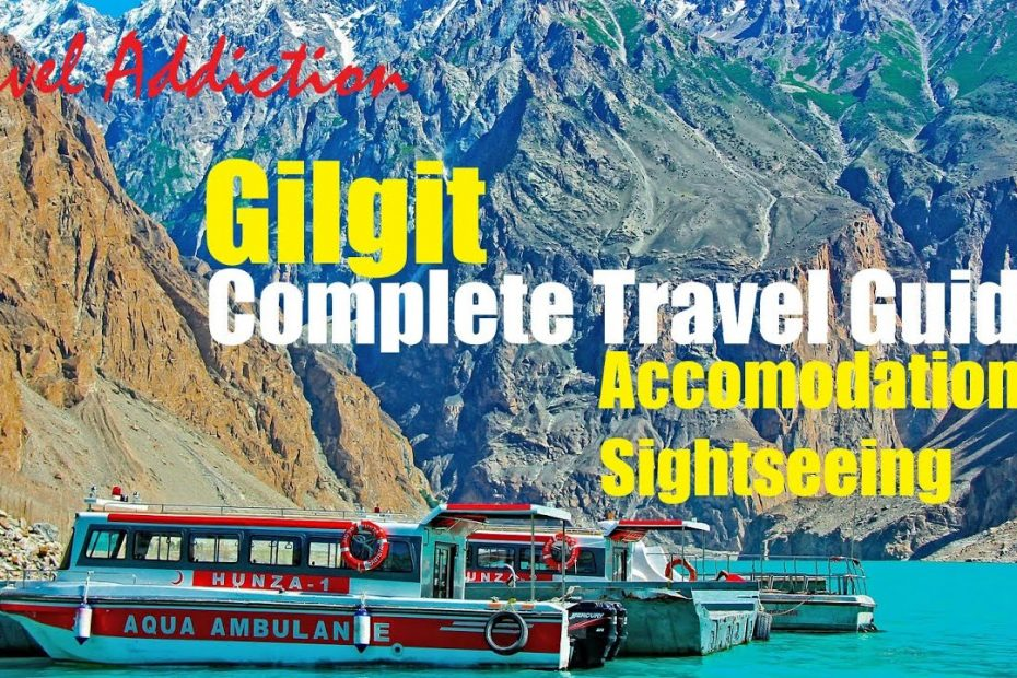 Gilgit | Complete Travel Guide | Accommodation & Sightseeing (English subtitles)