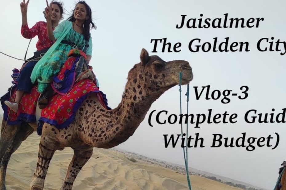 Jaisalmer,The Golden City❤️| Complete Travel Guide With BudgetFriendly Tips😁| February, 2021| Part3