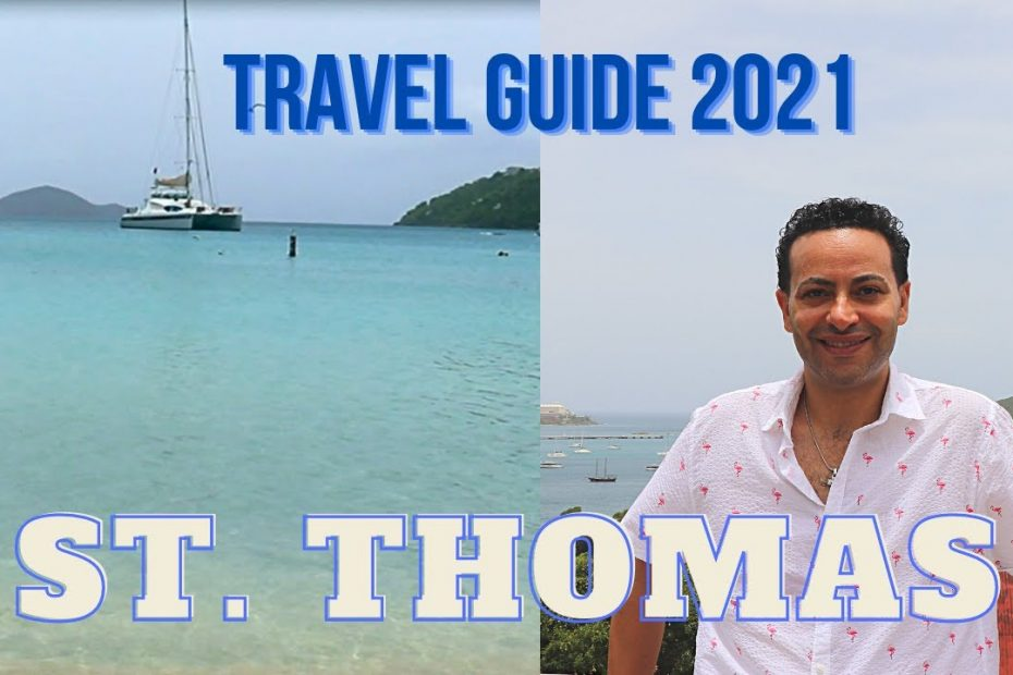 ST. THOMAS Travel guide 2021 – Travel Tips. Things to do in St. Thomas. Pros and Cons of St. Thomas.