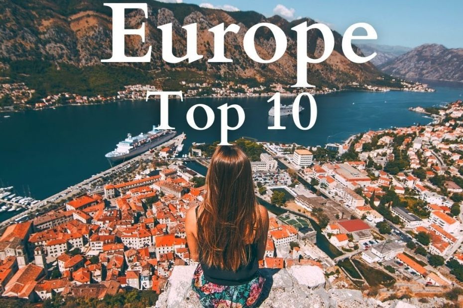 Top 10 Cities to Visit in Europe - Travel Guide