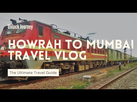 Travel Guide| Howrah to Mumbai by Duronto Express