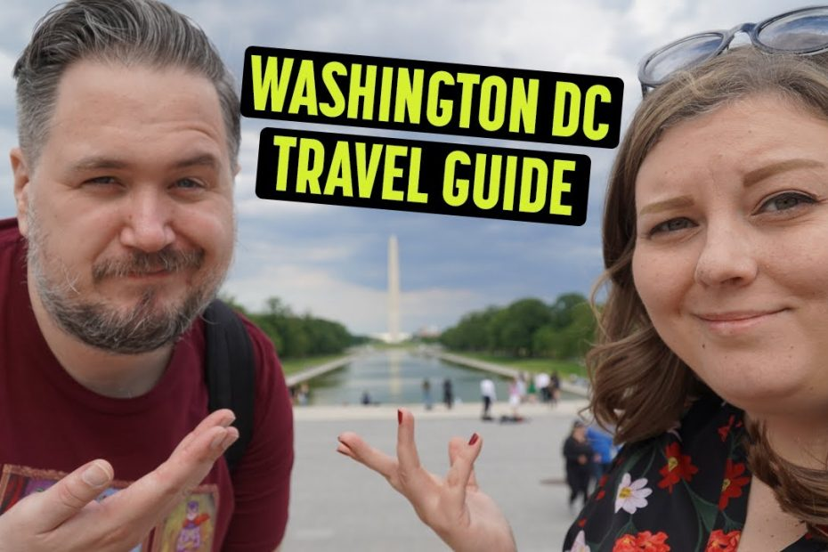 Washington DC is NOT What We Expected (2021 Travel Guide)