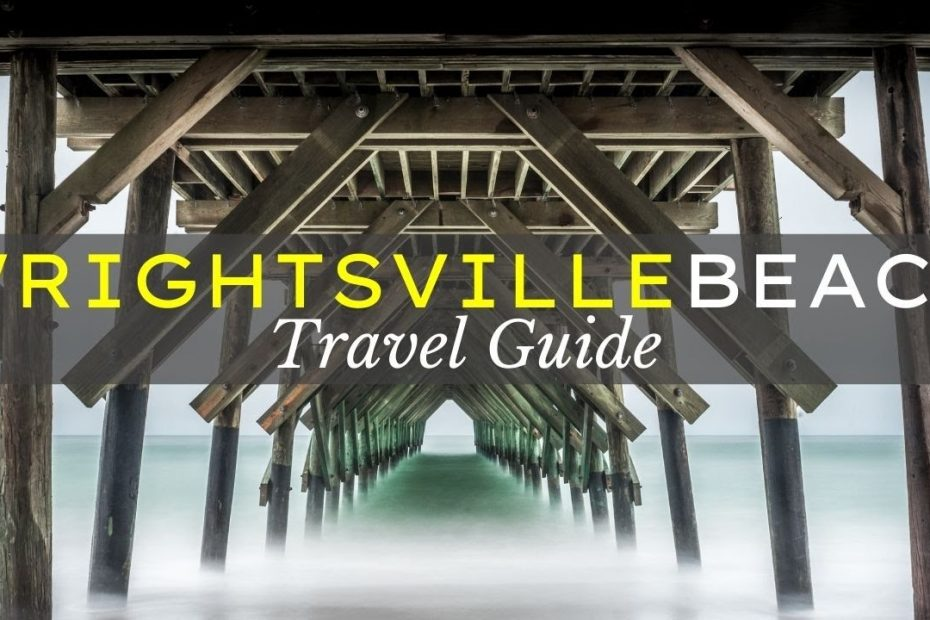 Wrightsville Beach NC - Your Travel Guide to a Successful Beach Day! :)