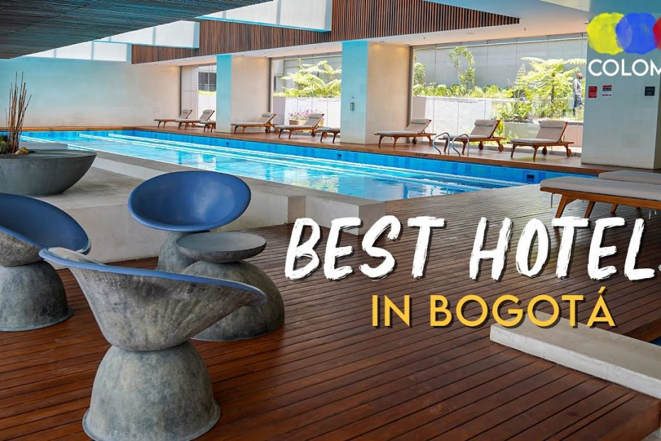 7 Amazing Hotels in Bogotá Colombia 2021 – Colombian Travel Guide