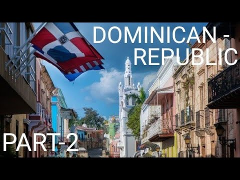 Dominican Republic Travel Guide   TOP 10 Places to Visit  WORLDTOUR GUIDE PART-2