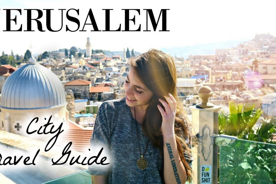 JERUSALEM // City Travel Guide // WOW Air Travel Guide Application