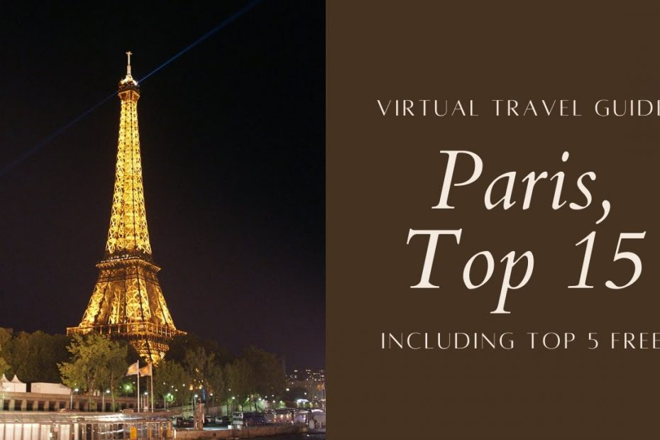 TOP 15 Things to Do in PARIS   Virtual France Travel Guide   Aerial View   Bird's Eye View #Vacation