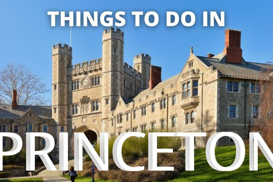 Things to do in PRINCETON - Travel Guide 2021