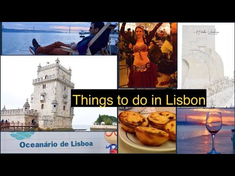 Top things to do in Lisbon Travel Guide | Lisbon bucket list ideas | Things to visit and experience