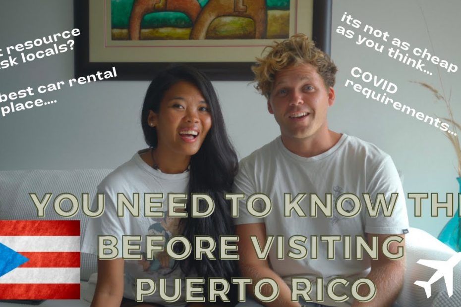 Watch this video before visiting Puerto Rico as a tourist | Travel Guide 2021