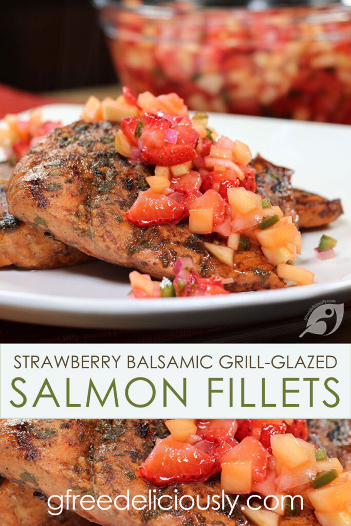 Strawberry Balsamic Grill-Glazed Salmon Fillets Pinterest Graphic