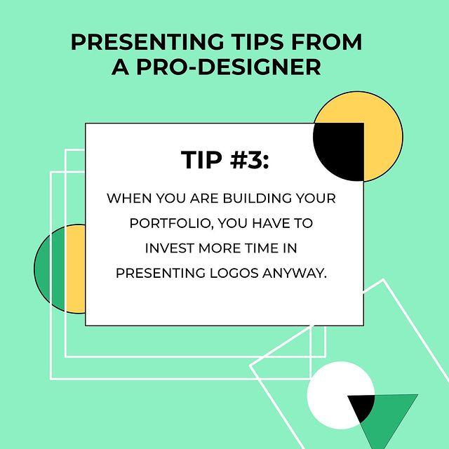 How To Present Logo Design: Tip #2. Invest More Time In Presenting Logos.