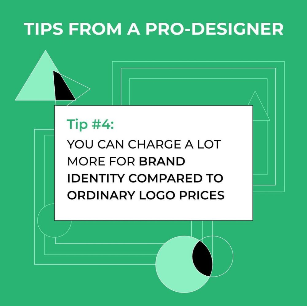 You Can Charge A Lot More For Brand Identity Compared To Ordinary Logo Prices
