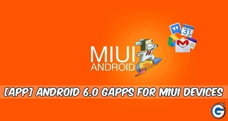 Gapps-MIUi-Android 6.0
