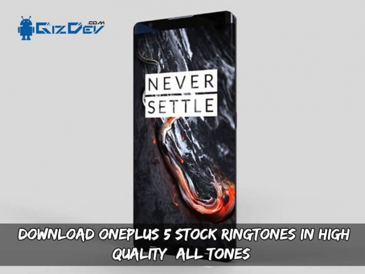 Download OnePlus 5 Stock Ringtones In High Quality (All Tones)