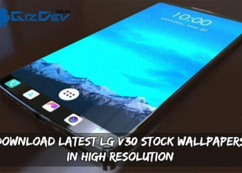 Download Latest LG V30 Stock Wallpapers In High Resolution